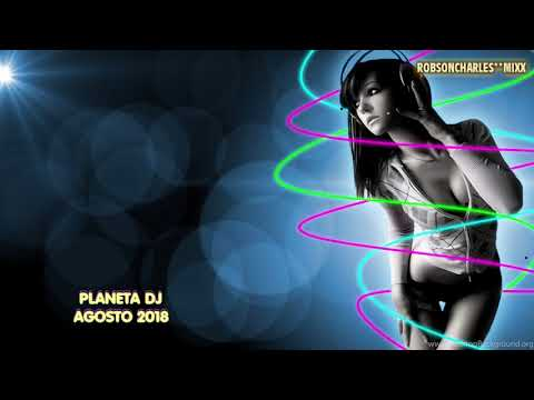 PLANETA DJ AGOSTO 2018 - 002