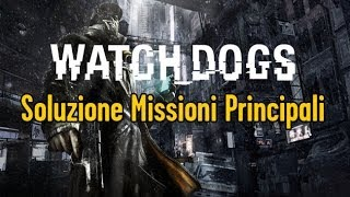 Watch Dogs - Atto II - Missioni Principali - Resisti, Piccolo - Walktrough SUB ITA