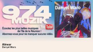 Gambar cover Danyèl Waro - Aléwar - 974Muzik