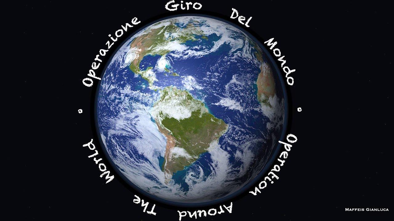 Operazione giro del mondo video1 riepilogo viaggi full hd for Foto meravigliose del mondo