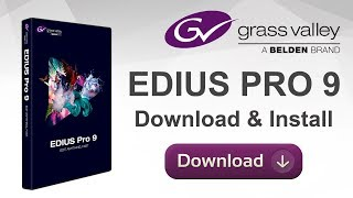 How To Download & Install EDIUS 9 2017