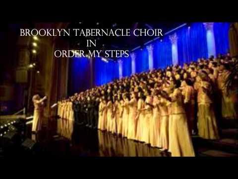 Brooklyn Tabernacle Choir - Order My Steps
