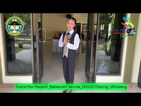 LKS Prov. Jateng Tahun 2021 Restaurant Service SMKN 3 Pati (Video Perkenalan)
