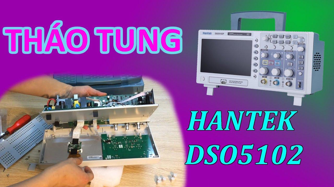 Mở hộp và tháo tung Máy hiện sóng kỹ thuật số Hantek DSO5102P giá hơn 6 triệu – Linhkienviet.vn