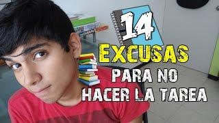 Repeat youtube video 14 EXCUSAS PARA NO HACER LA TAREA | PeopleMG