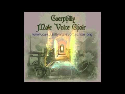 Caerphilly Male Voice Choir - Men of Harlech