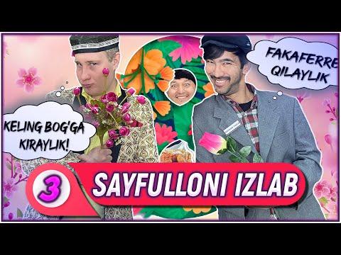Sayfulloni izlab   8-Mart bayram soni !   3-QISM