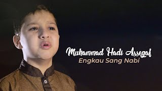 Muhammad Hadi Assegaf - Engkau Sang Nabi (Official Music Video)