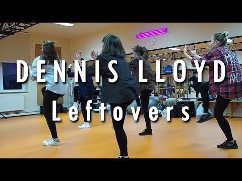 DENNIS LLOYD - Leftovers | Choreography by Kristof Szaniszlo | DYNMC.