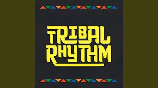 Tribal Rhythm (Kim Ann Foxman Remix)
