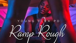 Young Flex PD - Ramp Rough (Raw) July 2015