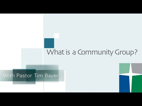 What is a Community Group?