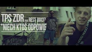 Teledysk: TPS ft. Rest Dix 37 - Niech ktoś odpowie