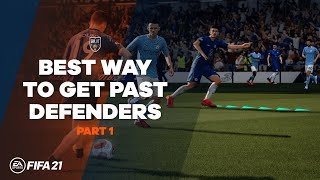 How To Beat Defenders Easily in 1-on-1 Situations in FIFA 21 | Part 1 | TG Tutorials