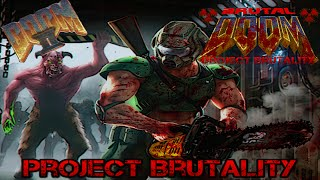 Project Brutality with Doom II #2