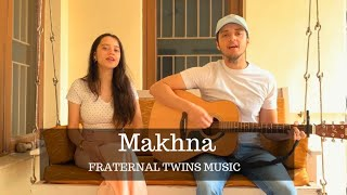 Makhna - Drive (Unplugged) | Tanishk Bagchi, Yasser Desai, Asees Kaur | Fraternal Twins Music