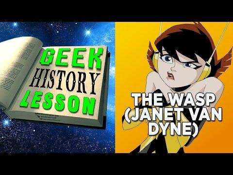 The Wasp (Janet Van Dyne) - Geek History Lesson