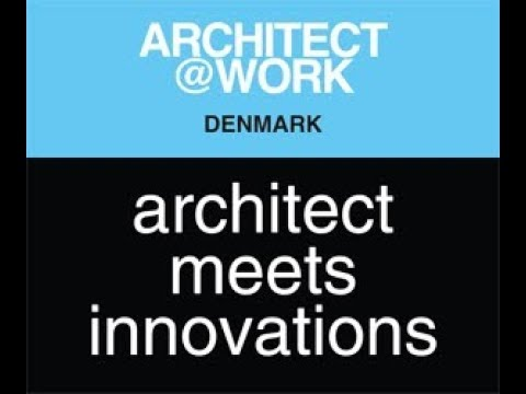 ARCHITECT@WORK 2018 COPENHAGEN