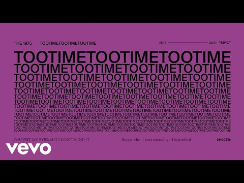 "The 1975 Releases New Song ""TOOTIMETOOTIMETOOTIME"""