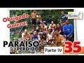 PARAÍSO PERDIDO - PARTE IV - MUNDÃO SEM PORTEIRAS #35