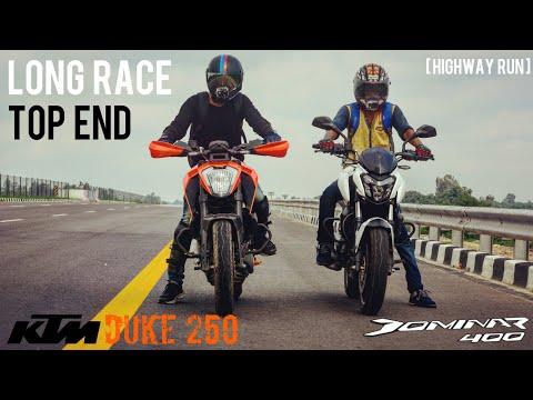 Duke 250 VS Dominar 400   Long Race   Top end