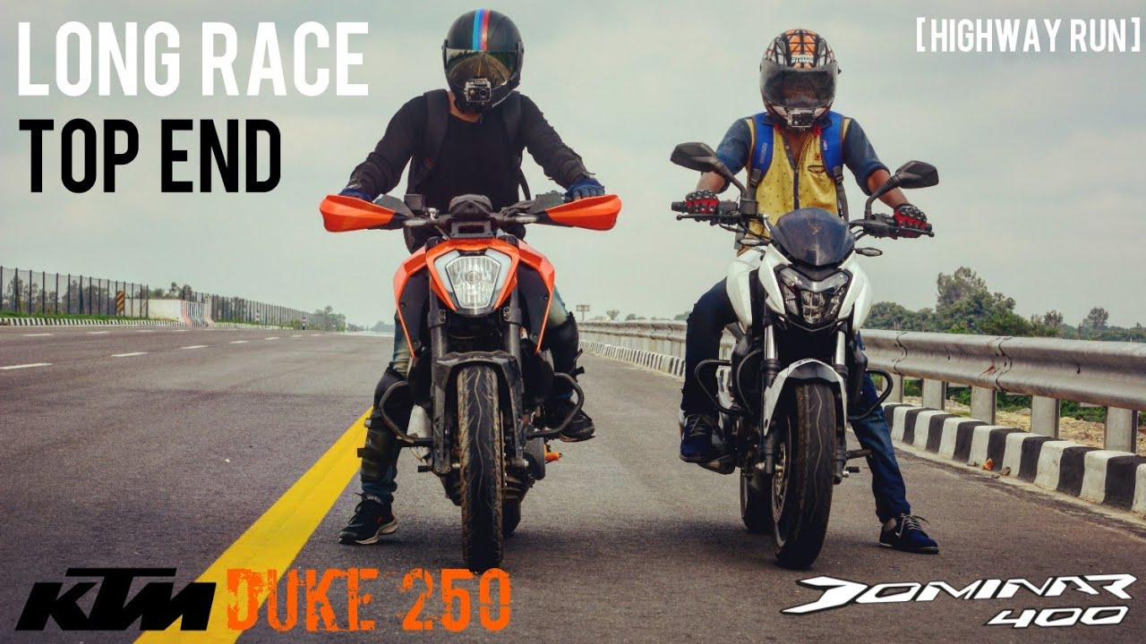 Duke 250 Vs Dominar 400 Long Race Top End Youtube
