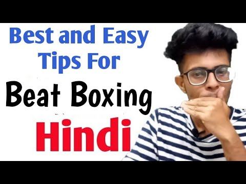 Tips for Tricks for Beat Boxing  in Hindi | Beat Boxing Tutorial for Beginners Series