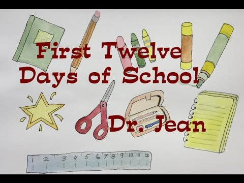 Dr  Jean   First Twelve Days of School