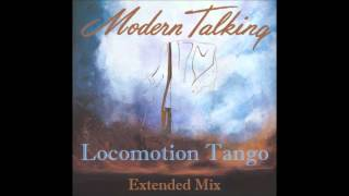 Modern Talking - Locomotion Tango Extended Mix
