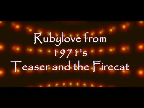 Rubylove From Teaser And The Firecat 1971- Cat Stevens Lyrics