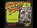 Howlin' Bones - Chicken