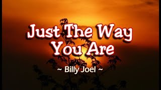 Just The Way You Are - Billy Joel (KARAOKE)