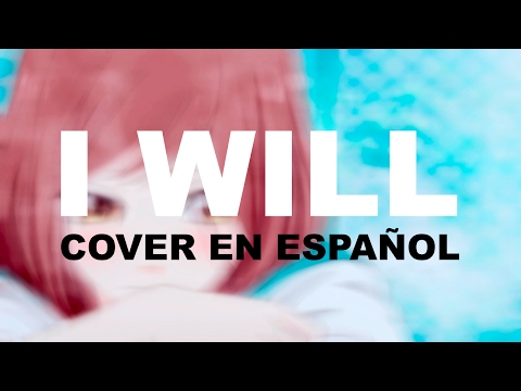 Ao Haru Ride (アオハライド ) I will - Cover español latino