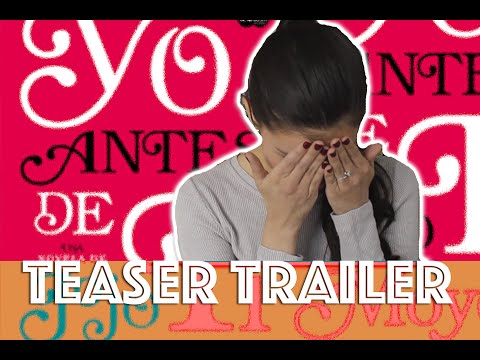 Yo Antes de Ti: Reacción al Trailer (Me Before You) | The PerksOfBeingAReader
