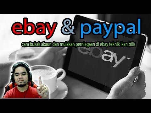 cara-buka-akaun-ebay-dan-paypal-2019-teknik-ikan-bilis