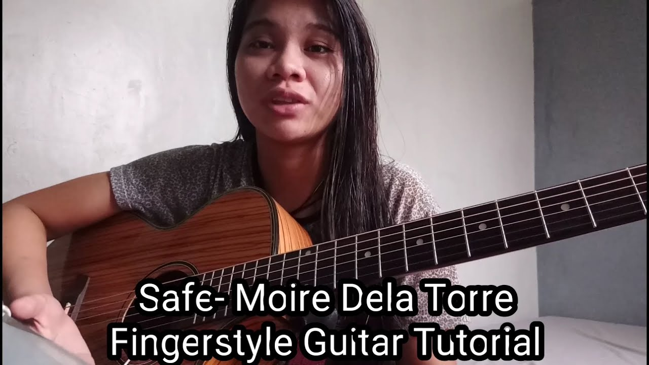 Safe by Moira Dela Torre (Fingerstyle Guitar TUTORIAL)