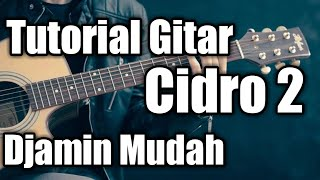 Tutorial Melodi Cidro 2 - Didi Kempot (Full Tutorial)