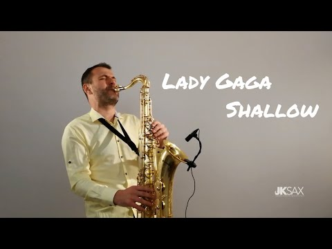 Lady Gaga, Bradley Cooper - Shallow (A Star Is Born) - Saxophone Cover by JK Sax