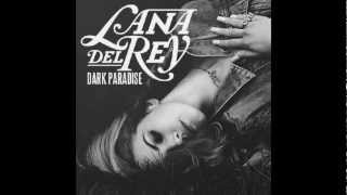 Lana Del Rey - Dark Paradise (original)