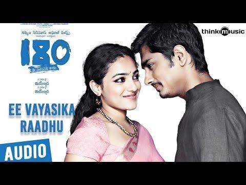 180 Songs  Telugu  Ee Vayasika Raadhu Song  Siddharth, Priya Anand, Nithya Menen  Sharreth