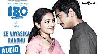 180 Songs Telugu | Ee Vayasika Raadhu Song | Siddharth, Priya Anand, Nithya Menen | Sharreth