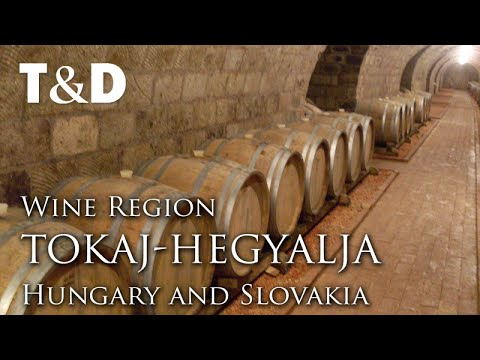 Tokaj-Hegyalja Wine Region - Hungary and Slovakia - Travel & Discover