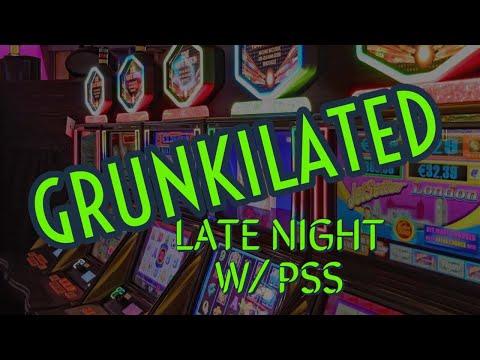🔴 Late Nite Slot Play 🎰 GRUNKILATED
