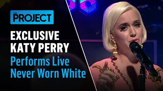 EXCLUSIVE   Katy Perry 'Never Worn White' | The Project