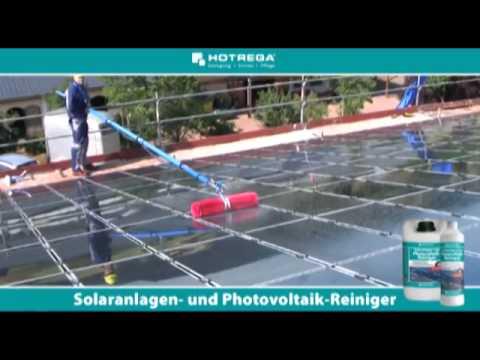 hotrega solaranlagen photovoltaik anlagen reinigung bei shop reinigungsmittel youtube