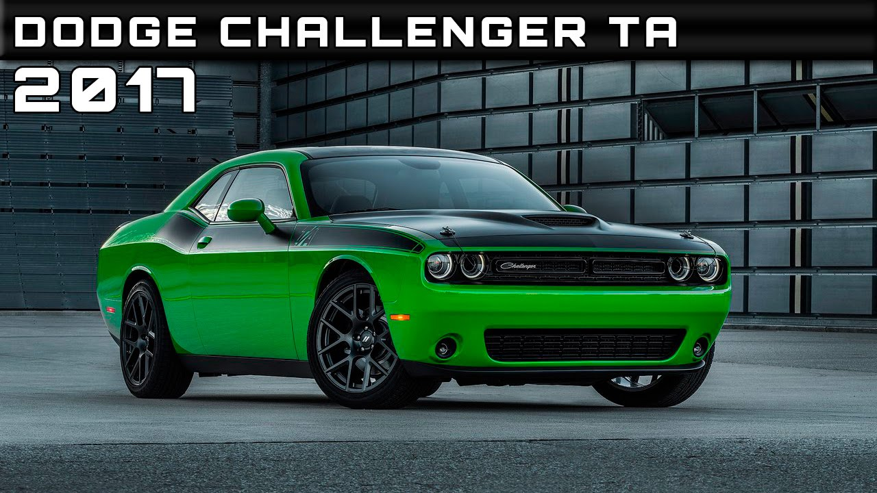 2017 dodge challenger ta review rendered price specs release date youtube. Black Bedroom Furniture Sets. Home Design Ideas