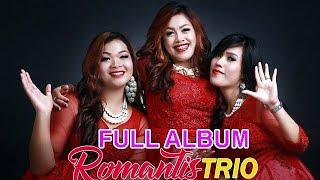 FULL ALBUM ROMANTIS TRIO