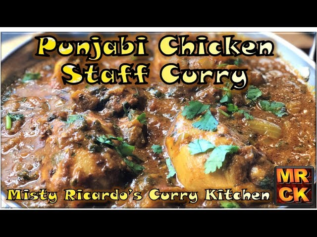 Punjabi Chicken 'Staff' Curry (On-the-Bone deliciousness)