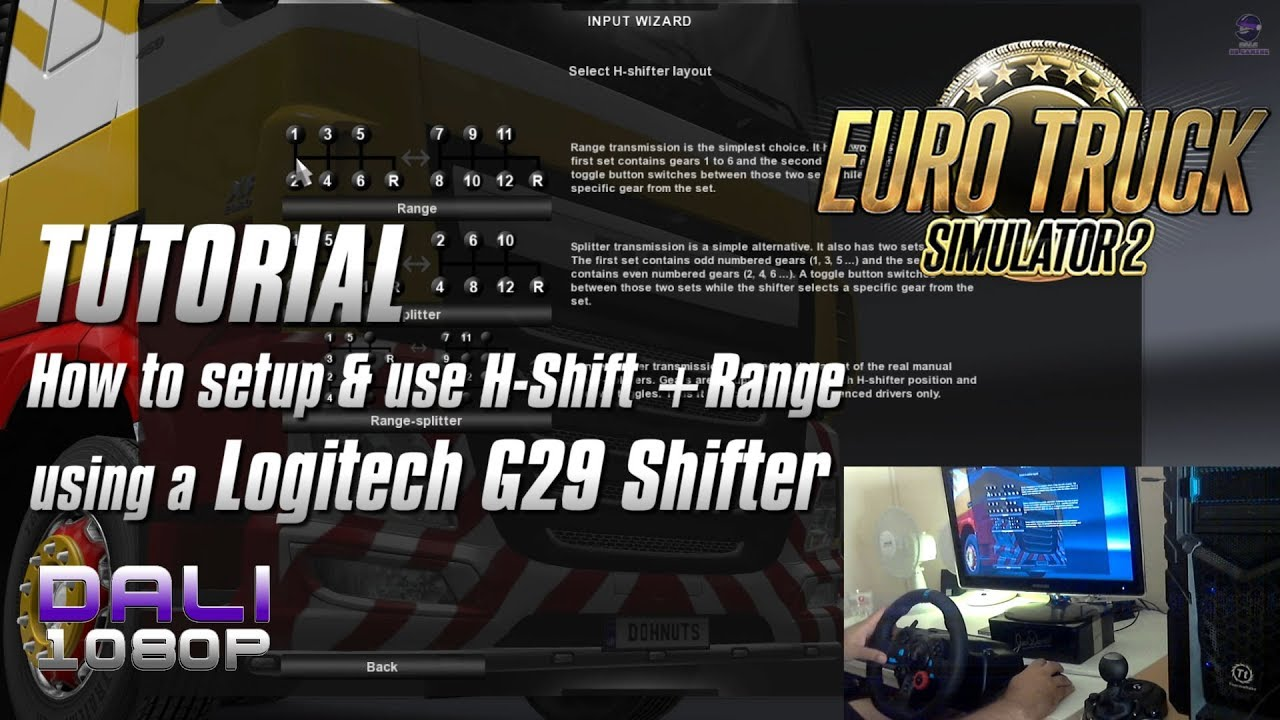 b0e2c0e9782 ETS 2 TUTORIAL: How to set-up/use H-Shift & Range Layout on Logitech G29  Shifter (with commentary)