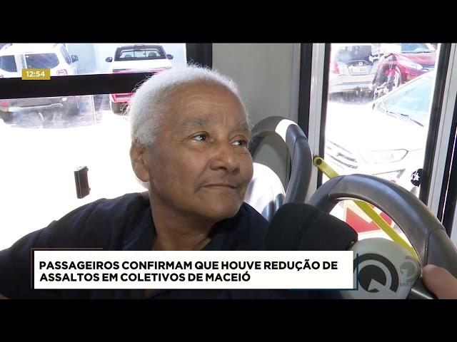 Passageiros confirmam que houve redução de assaltos em coletivos de Maceió